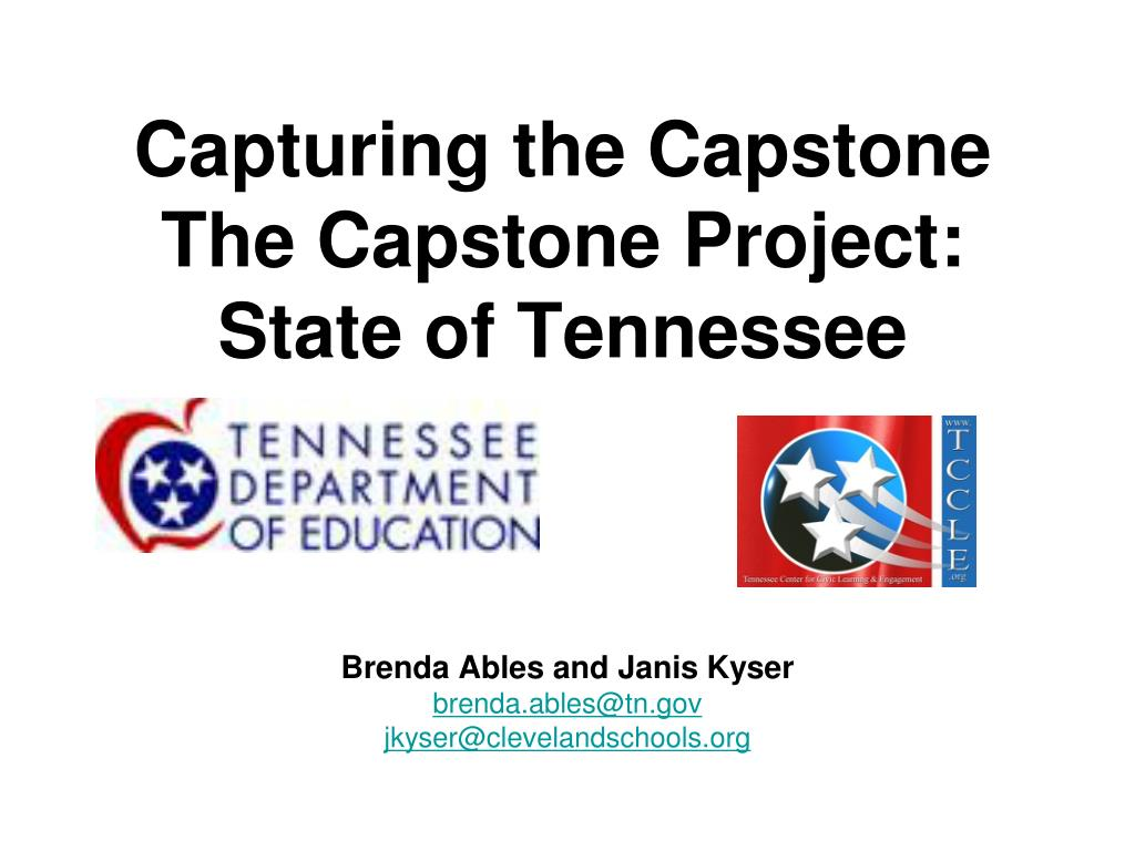 capturing the capstone the capstone project state of tennessee l.