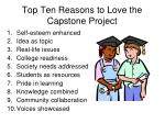 top ten reasons to love the capstone project