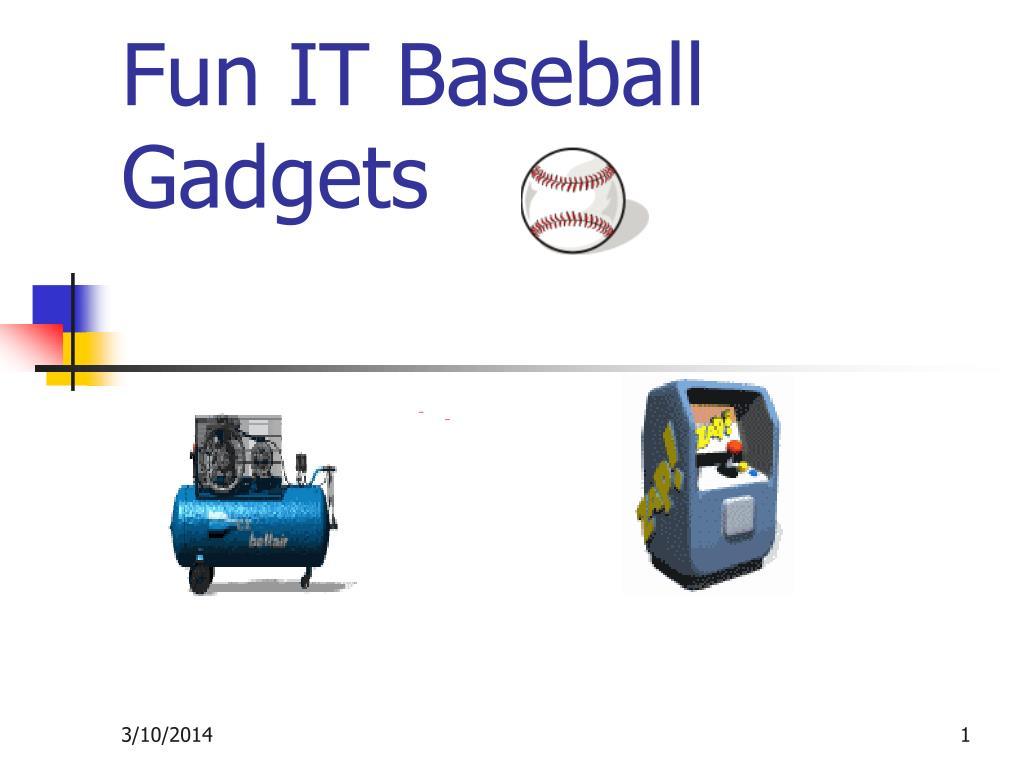 fun it baseball gadgets l.