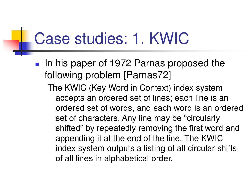 Case studies: 1. KWIC