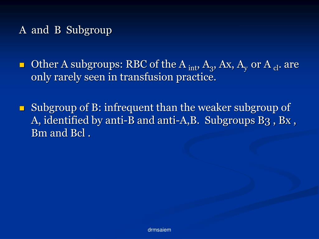 A  and  B  Subgroup