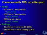 commonwealth tkd an elite sport