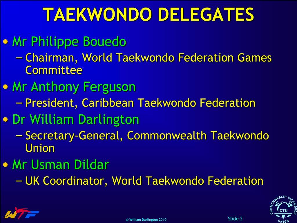 TAEKWONDO DELEGATES