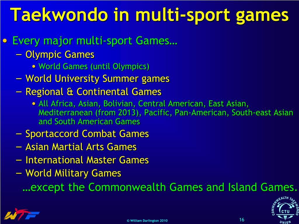 Taekwondo in multi-sport games