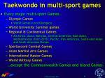 taekwondo in multi sport games