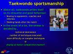 taekwondo sportsmanship