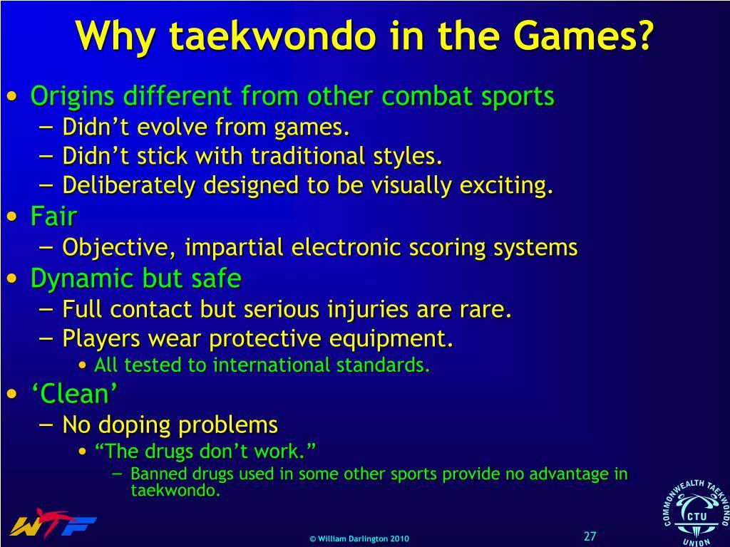 Why taekwondo in the Games?