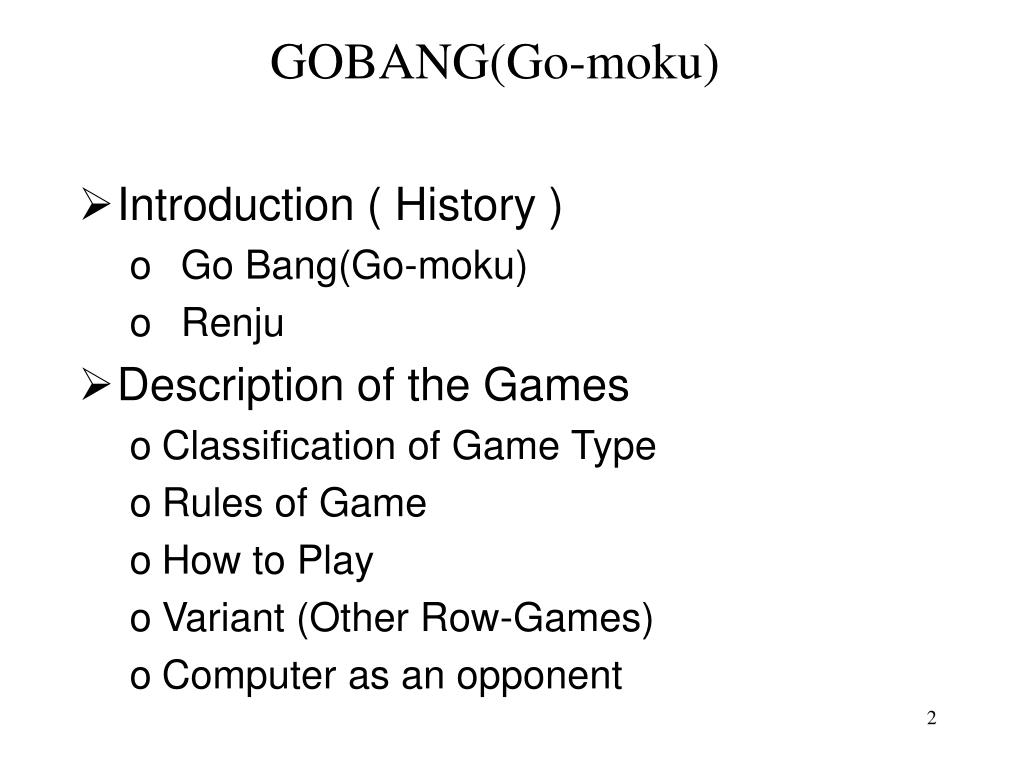 GOBANG(Go-moku)