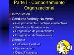 parte i comportamiento organizacional