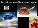 sal 146 3 4 a faculdade mental morre