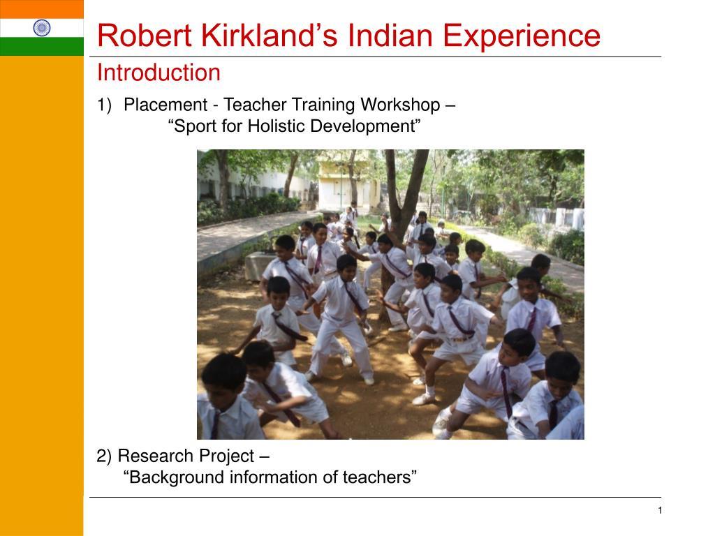 robert kirkland s indian experience introduction l.