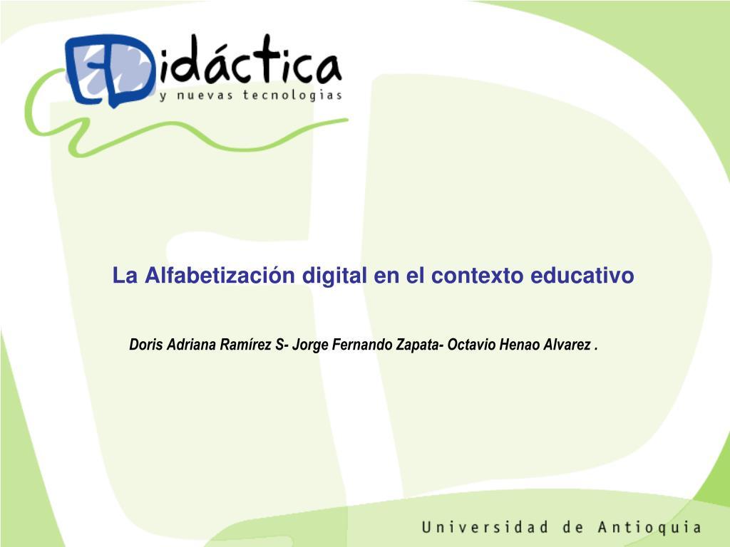 la alfabetizaci n digital en el contexto educativo l.