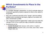 which investments to place in the portfolio