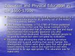 education and physical education in the 1600 1700s
