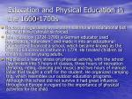 education and physical education in the 1600 1700s57