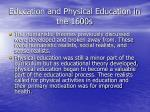education and physical education in the 1600s49