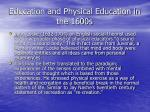 education and physical education in the 1600s52