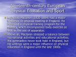 nineteenth century european physical education and sport67