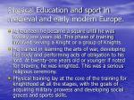 physical education and sport in medieval and early modern europe30