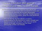 physical education and sport in medieval and early modern europe32