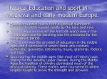 physical education and sport in medieval and early modern europe33