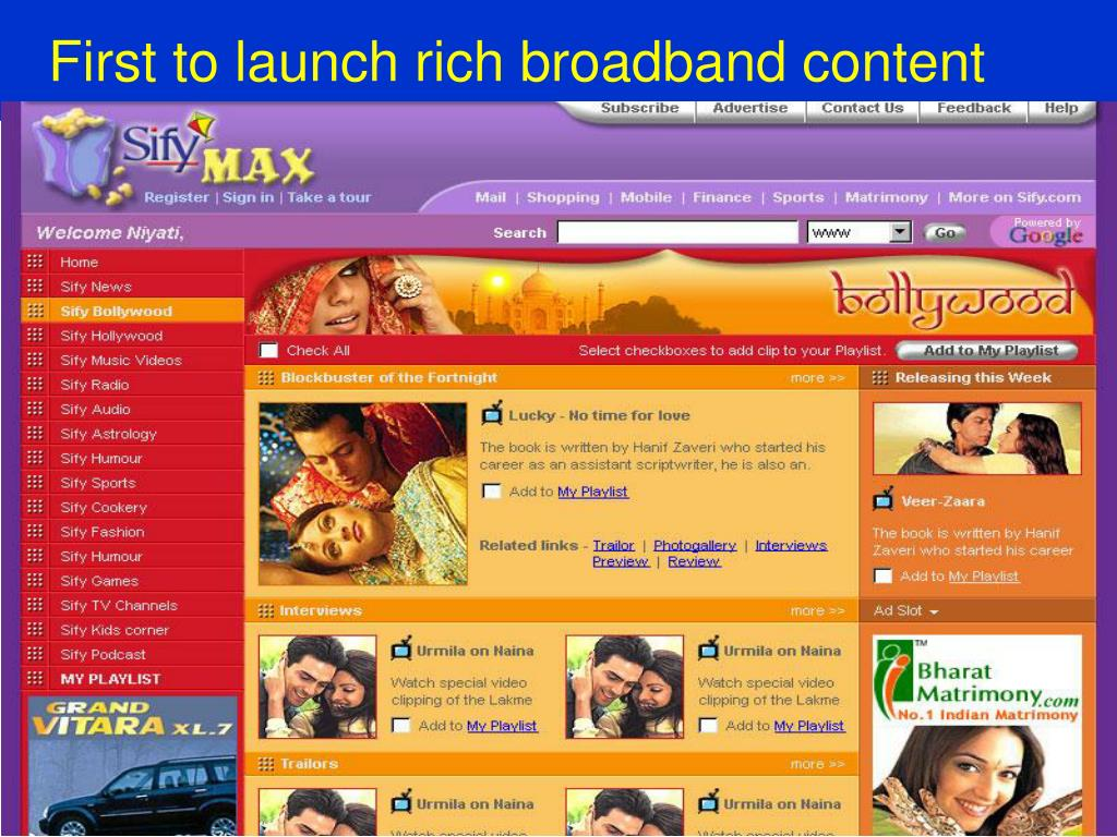 First to launch rich broadband content