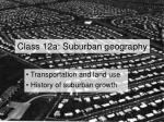 class 12a suburban geography