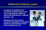 referral to tertiary centre