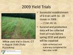 2009 yield trials