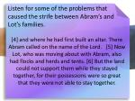 listen for some of the problems that caused the strife between abram s and lot s families4