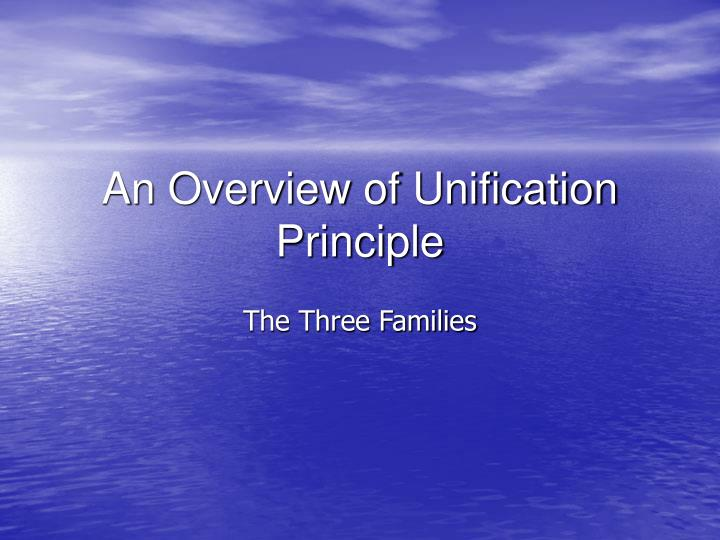 an overview of unification principle n.