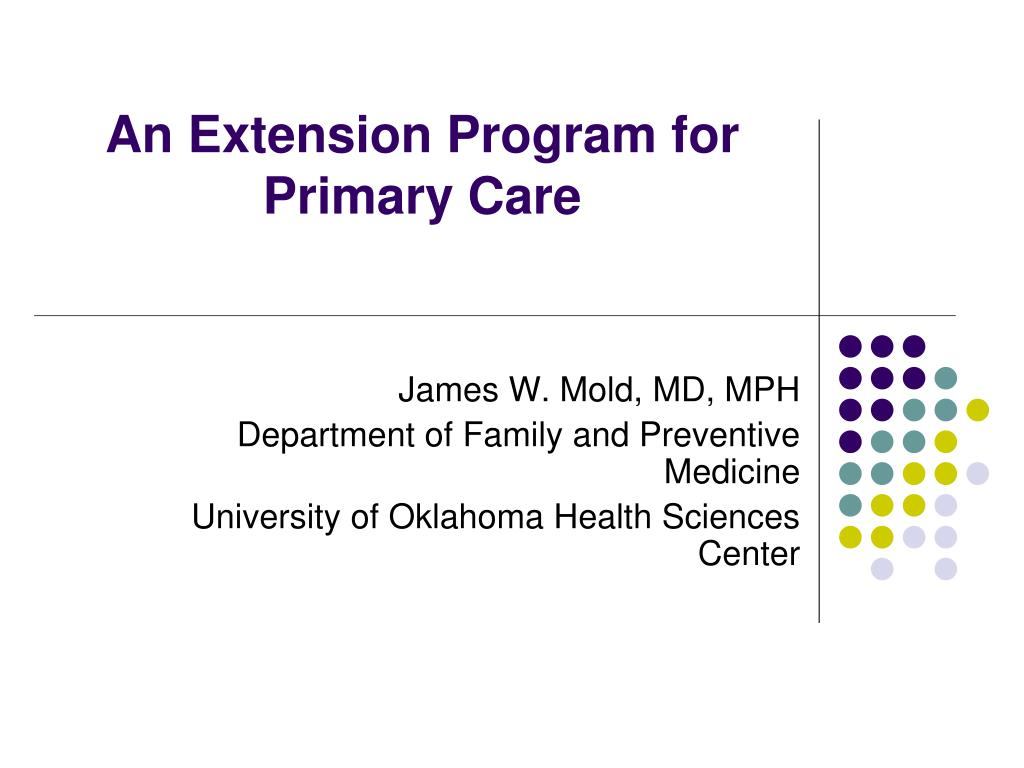 an extension program for primary care l.