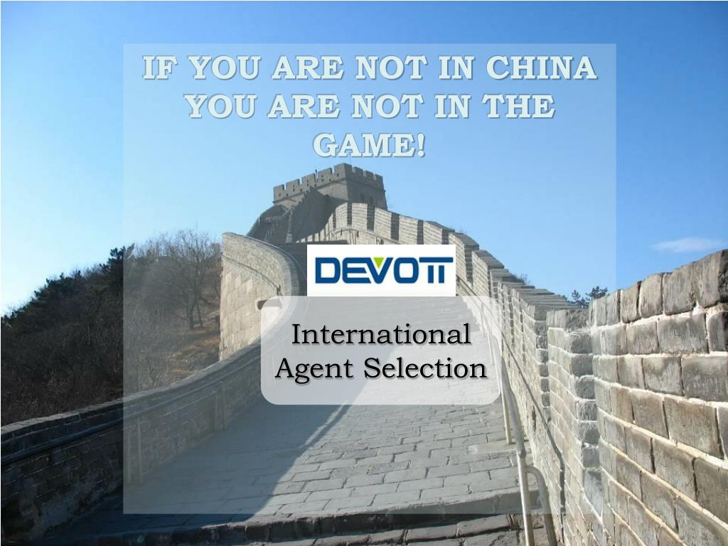 if you are not in china you are not in the game l.