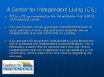 a center for independent living cil