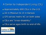 a center for independent living cil3
