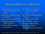 suggested reasons for referral