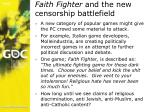 faith fighter and the new censorship battlefield