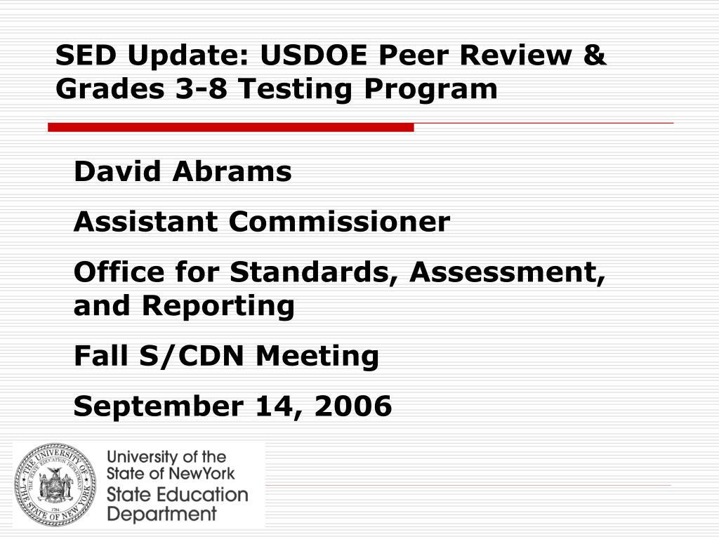 sed update usdoe peer review grades 3 8 testing program l.