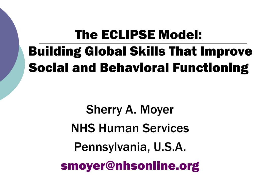 the eclipse model building global skills that improve social and behavioral functioning l.