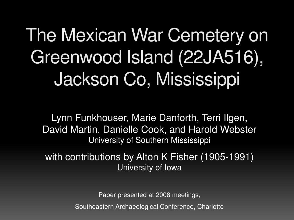 the mexican war cemetery on greenwood island 22ja516 jackson co mississippi l.