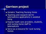 garrison project