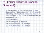 e carrier circuits european standard