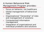 a human behavioral risk management program provides