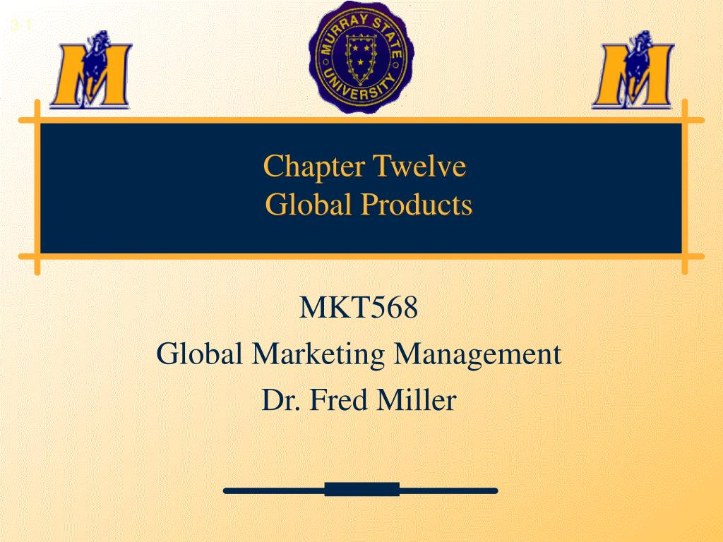 chapter twelve global products l.