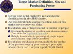target market definition size and purchasing power