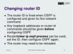 changing router id