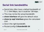 serial link bandwidths