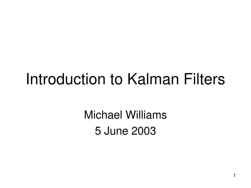 introduction to kalman filters l.