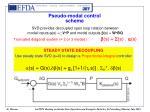 pseudo modal control scheme