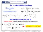 set of output trial function basis